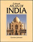 Cultural Atlas of India, Gordon Johnson, 0816030138