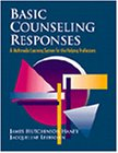 Basic Counseling Responses 1st Edition