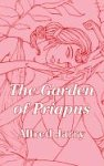 The Garden of Priapus, Alfred Jarry, 141010303X
