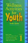 Wellness Activities for Youth, Sandy Queen, 157025026X