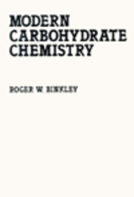 Modern Carbohydrate Chemistry (Food Science and Technology)