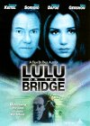 Lulu On The Bridge poster thumbnail