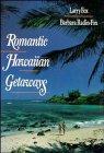 Romantic Hawaiian Getaways, Larry Fox and Barbara Radin-Fox, 0471525383