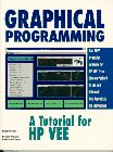 Graphical Programming: A Tutorial for HPVEE 3.0