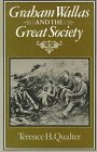 img - for Graham Wallas and the Great Society book / textbook / text book