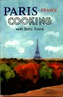 Paris, France - Cooking with Betty Evans, Betty Evans, 0931104203