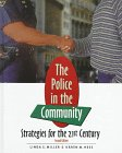 Police in the Community : Strategies for the 21st Century, Miller, Linda S. and Hess, Karen M., 0534537898