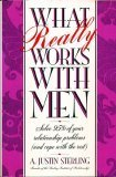 What Really Works with Men, A. Justin Sterling, 0446515736