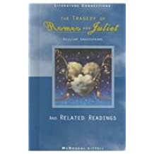 The tragedy of Romeo and Juliet and Related Readings (McDougal Littell Literature Connections)