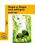 Sapo y Sepo Son Amigos, Arnold Lobel, 8420430439
