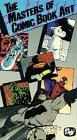 The Masters of Comic Book Art [VHS]