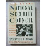 Inside the National Security Council: The True Story of the Making and Unmaking of Reagan's Foreign Policy