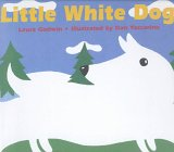 The Little White Dog, Laura Godwin, 0786822562