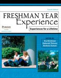 Freshman Year Experience : Experiences for a Lifetime, Brickman, Eva and Thinnes, Deborah, 1465201882
