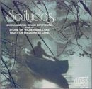 : Solitudes, Vol. 6: Storm on Wilderness Lake / Night on Wilderness Lake