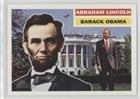 (Abraham Lincoln Barack Obama Abraham Lincoln Barack Obama (Trading Card) 2009 Topps Heritage American Heroes Edition - [Base] #128)