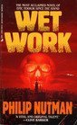img - for Wet Work by Philip Nutman (1993-06-01) book / textbook / text book