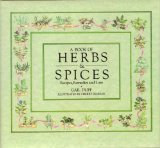 A Book of Herbs & Spices: Recipes, Remedies and Lore