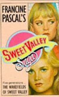 Wakefields of Sweet Valley (Sweet Valley High Saga)
