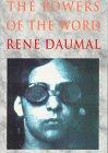 The Powers of the Word, René Daumal, 0872862593