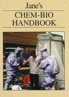 Jane's Chemical - Biological Handbook, Frederick R. Sidell and William C. Patrick, 071061828X