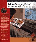 Mac-Graphics Interactive Workshop : A Step-by-Step Visual Guide to Graphics for the Apple Macintosh, Octogram Publishing Staff, 0201883651