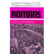 Romans: An Exposition of Chapters 2 : 1-3 : 20 : the Righteous Judgement of God (Romans Series)