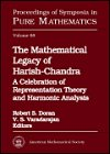 img - for The Mathematical Legacy of Harish-Chandra: A Celebration of Representation Theory and Harmonic Analysis : An Ams Special Session Honoring the Memory ... (Proceedings of Symposia in Pure Mathematics) book / textbook / text book