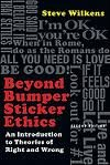 Read Online Beyond Bumper Sticker Ethics: An Introduction to Theories of Right and Wrong 2nd (second) edition pdf
