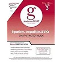 Equations, Inequalities, and Vic's, GMAT Preparation Guide, 3rd Edition (Manhattan GMAT Preparation Guide: Algebra)