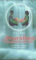 Amaridiane, Energiebahnen der Liebe