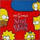 Sing the Blues by the [Soundtrack] Simpsons