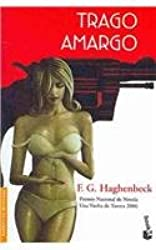 Trago amargo/ Bitter Taste (Spanish Edition)