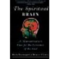 The Spiritual Brain A Neuroscientists Case for the Existence of the Soul by Beauregard, Mario, O'Leary, Denyse [Harper One,2008] (Paperback) Reprint Edition