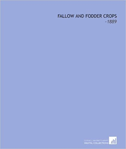 Book Fallow and Fodder Crops: -1889 [2009] (Author) John Wrightson