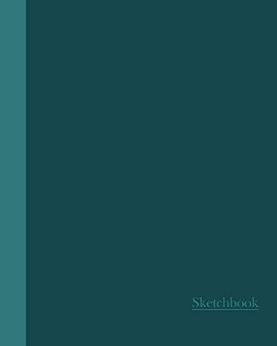 Sketchbook: Two Tone Teal 8×10 – BLANK JOURNAL WITH NO LINES – Journal notebook with unlined pages for drawing and…