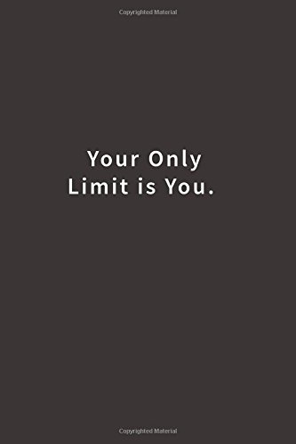 Read Online Your Only Limit is You.: Lined notebook pdf epub