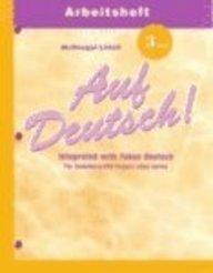 Auf Deutsch!: Workbook (Student) Level 3- Drei