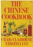 The Chinese Cookbook, Claiborne, Craig and Lee, Virginia, 0397011733