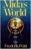 Midas World, Frederik Pohl, 0312531826