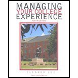 Managing Your College Experience: Troy 9th Edition (Custom to Troy University)