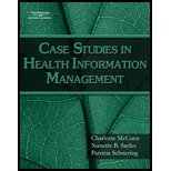 Case Studies in Health Information Management (08) by McCuen, Charlotte - Sayles, Nanette B - Schnering, Patricia [Paperback (2007)]
