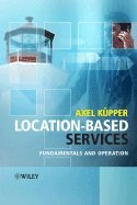Read Online Location-based Services- Fundamentals & Applications (05) by K&#252, Axel - pper [Hardcover (2005)] pdf