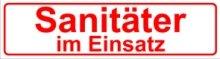 Magnetfolie f/ür Auto//LKW//Truck//Baustelle//Firma INDIGOS UG Magnetschild Sanit/äter im Einsatz 30 x 8 cm reflektierend