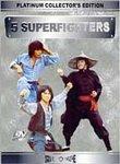 5 Superfighters