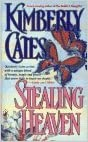 Book Stealing Heaven by Kimberly Cates (1-May-1995) Mass Market