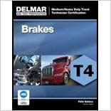 Book Brakes Test T4 Ase Med Heavy Truck (5th, 12) by Delmar, Cengage Learning [Paperback (2012)]