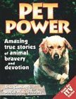 img - for Pet Power: True Stories of Animals to the Rescue by David Wolstencroft (1997-01-09) book / textbook / text book
