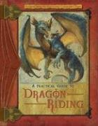 A Practical Guide to Dragon Riding (Dragonlance: the New Adventure) (Dragons Practical Guide)