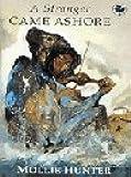 A Stranger Came Ashore (Canongate Kelpies)